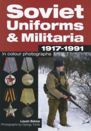 Soviet Uniforms & Militaria 1917-1991 in Colour Photographs