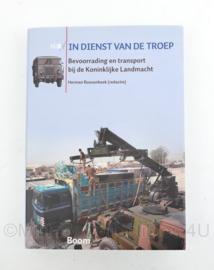 Boek In dienst van de troep bevoorrading en transport bij de Koninklijke Landmacht -384 pagina's - 24,5 x 17,5 x 2,5 cm - origineel