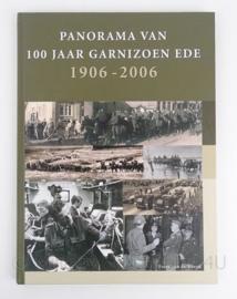 Boek 'Panorama van 100 jaar Garnizoen Ede 1906 - 2006' - origineel