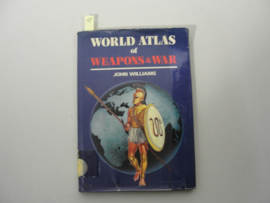 Boek 'World atlas of weapons and war' - John Williams
