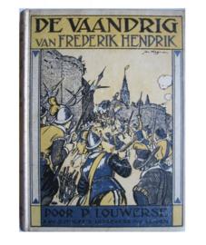 boek 1925 De Vaandrig van Frederik Hendrik - P. Louwerse - gebruikt