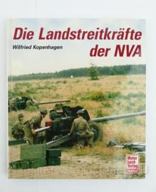 Naslagwerk Die Landstreitkrafte der NVA Wilfried Kopenhagen - origineel