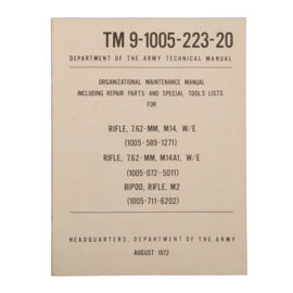 Department of the Army Techical Manual 08/1972 - M14 rifle / M14A1 rifle / M2 Bipod rifle - TM 9-1005-223-20