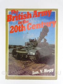 The Britsh Army in the 20th Century