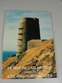 Le mur de l`Atlantique dans les iles Anglo-Normandes