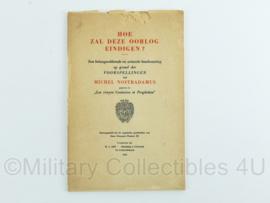 Boekje 'Hoe zal deze oorlog eindigen?' van Nastradamus -24x16x0,5cm -origineel
