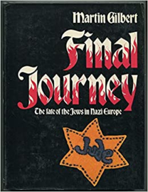 Boek Final Journey The Fate of the Jews of Nazi Europe