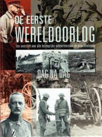 Boek De Eerste Wereldoorlog. Een overzicht van alle belangrijke gebeurtenissen en ontwikkelingen dag na dag.