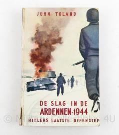 De slag in de Ardennen 1944 Hitlers laatste offensief John Toland