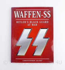 Waffen SS Hitler's Black Guard at war Christopher Ailsby
