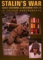 Boek Stalin`s War: Soviet Uniforms & Militaria 1941-45