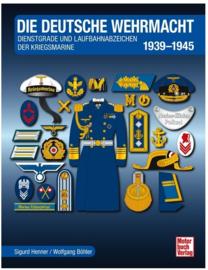 Dienstgrade und Laufbahnabzeichen der Kriegsmarine 1939-1945