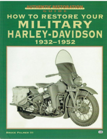 How to Restore Your Military Harley-Davidson 1932-1952 - Bruce Palmer - NIEUW