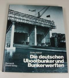 Die deutschen ubootbunker und Bunkewerften