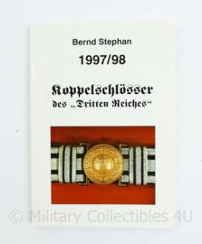 Koppelschlosser des Dritten Reiches 1997/98 Bernd Stephan - origineel