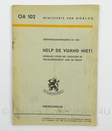 MVO Oefeningsaanwijzing Help de Vijand niet ! nr. AO 102 - 1949 - afmeting 15 x 22 cm - origineel