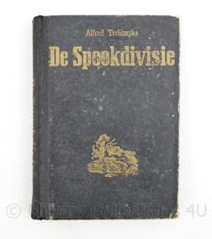 De spookdivisie uitgeverij Westland 1942 Alfred Tschimpke - origineel