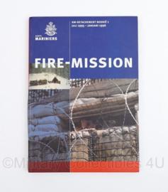 Korps Mariniers Fire Mission  KM detachement Bosnië 1 juli 1995 - januari 1996