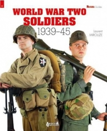 WORLD WAR TWO SOLDIERS 1939-1945