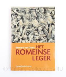 Het Romeinse leger Bernard van Daele