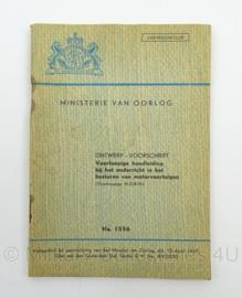 MVO Chef der Generalen Staf  Voorschrift  nr. 1556 uit 1947 onderricht in het besturen van motorvoertuigen - afmeting 12 x 18 cm - origineel