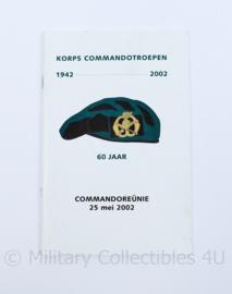 KCT Korps commando troepen programmaboekje - 60 jaar commando reünie 25 mei  1942-2002 - origineel