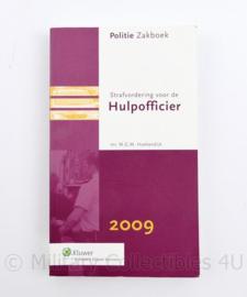 Politie zakboek hulpofficier 2009 - strafvordering voor de hulpofficier - mr M.G.M Hoekendijk - origineel