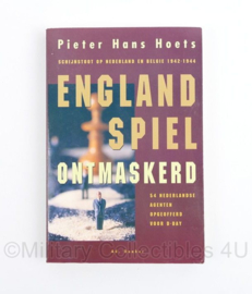 England Spiel ontmaskerd door Pieter Hans Hoest - schijnstoot op Nederland en Belgie 1942 1944
