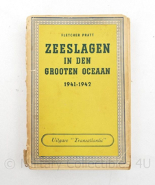 Zeeslagen in den Grooten Oceaan 1941-1942 gedrukt in England 1944 Fletcher Pratt- origineel