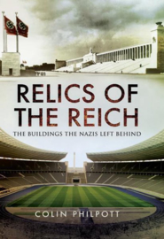 Boek Relics of the Reich - The Buildings the Nazis Left Behind