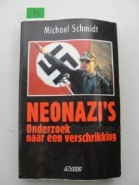 Boek 'Neonazi's onderzoek naar een verschrikking' - Michael Schmidt
