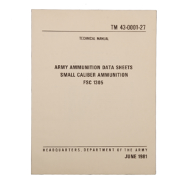 US Army manual Ammunition Data small caliber 06/1981 - TM 43-0001-27