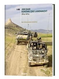 200 jaar koninklijke landmacht 1814-2014 - redactie Ben Schoenmaker - licht gebruikt