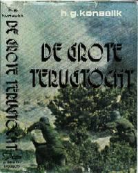 """Boek """"De grote terugtocht Moskou - Berlijn"""",  Konsalik, H.G."""