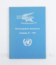 Herinneringsboek Detachement Cambodja III 1993 Dutchbatt III Royal Netherlands Marine Corps Korps Mariniers UN/VN