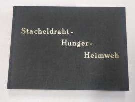Boek Stacheldraht, Hunger, Heimweh Eine Erinnerung 1955