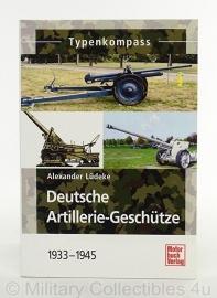 Deutsche Artillerie- Geschütze 1933-1945