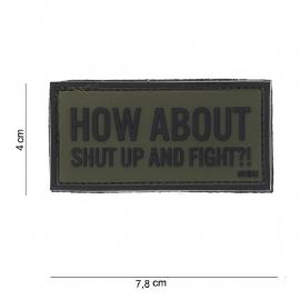 Embleem 3D PVC - met klittenband - How About Shut Up and Fight - Groen - 7,8 x 4    cm