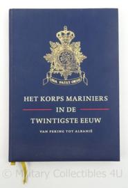 Naslagwerk Het Korps Mariniers in de twintigste eeuw - van Peking tot Albanie - origineel