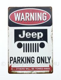 Metalen plaat Warning Jeep Parking Only Willys MB - 30 x 20 cm.