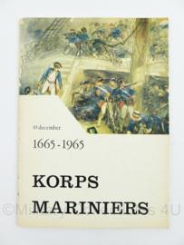 Naslagwerk Korps Mariniers  10 december 1665 - 1965 - origineel