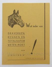 """Antiek boekje """"Wat ieder van Draverijen, rennen en totalisator moet weten"""" - afmeting 16 x 12 cm - origineel"""