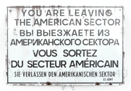 Metalen plaat Oost Duitsland Checkpoint Charlie You are Leaving the American Sector  - 30 x 20 cm.