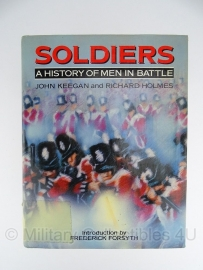 Soldiers - a history of men in battle