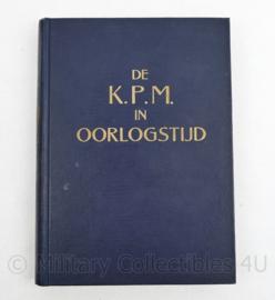 De KPM in Oorlogstijd 1939 1945 Koninklijke paketvaart-maatschappij - origineel!