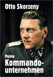 Boek Otto Skorzeny Meine Kommandounternehmen