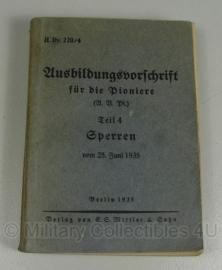 H.Dv. 220/4 Ausbildungsvorschrift für die Pioniere - teil 4 : Sperren 1935 - origineel