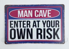 Nieuw gemaakte metalen plaat Man Cave  - Enter at your own risk  - 30 x 20 cm - nieuw