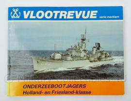 KM Marine Vlootrevue boekje Onderzeebootjagers Holland en Friesland klasse - afmeting 21 x 16 cm - origineel