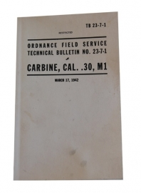 US CARBINE, CAL. .30, M1 Ordnance Field Service Technical Bulletin No. 23-7-1 TB-23-7-1
